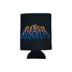 Disco biscuits- setbreak over koozie black- back